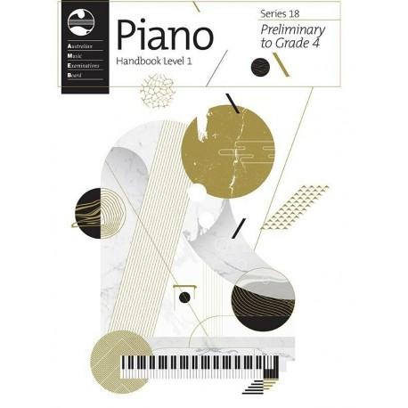 AMEB PIANO HANDBOOK SERIES 18 LEVEL 1 PRELIMINARY GRADE 1 2 3 4