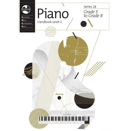 AMEB PIANO HANDBOOK SERIES 18 LEVEL 2 GRADES 5 6 7 8