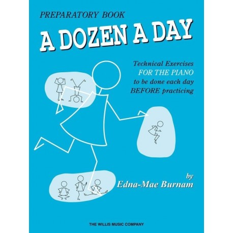 A DOZEN A DAY PREPARATORY BOOK FOR PIANO - EDNA MAE BURNAM