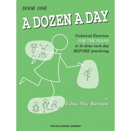 A DOZEN A DAY BOOK 1 TECHNICAL EXERCISES FOR PIANO - Edna Mae Burnam