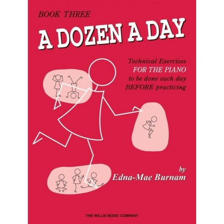 A DOZEN A DAY BOOK 3 FOR PIANO - Edna Mae Burnam