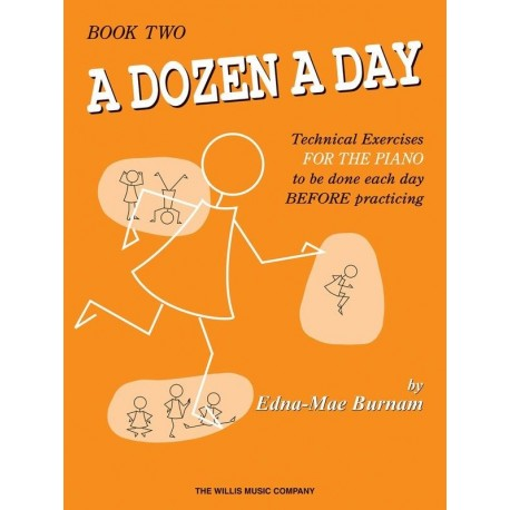 A DOZEN A DAY BOOK 2 FOR PIANO - Edna Mae Burnam