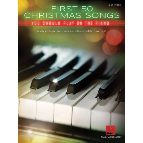 50 CHRISTMAS SONGS YOU SHOULD PLAY / CHRISTMAS SHEET MUSIC FOR EASY PIANO