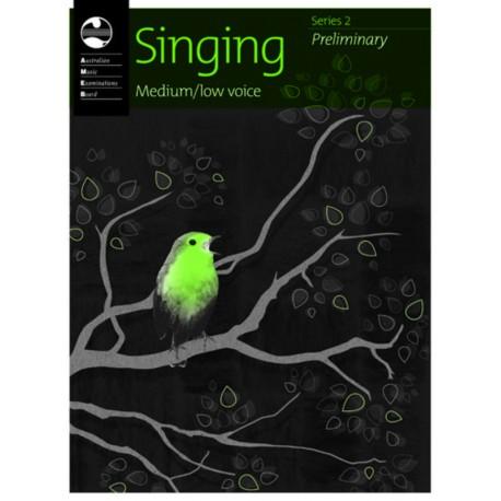 AMEB SINGING SERIES 2 PRELIMINARY GRADE MEDIUM LOW VOICE