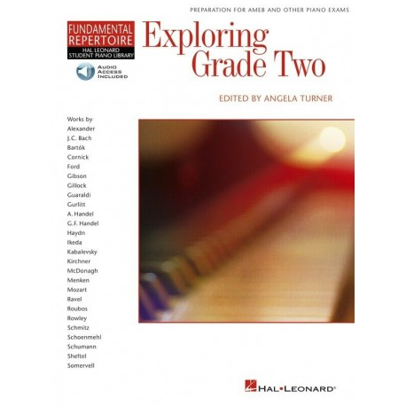 EXPLORING GRADE 2 PREPARATION FOR AMEB & OTHER PIANO EXAMS WITH ONLINE AUDIO
