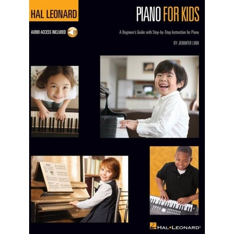 HAL LEONARD PIANO FOR KIDS. BOOK WITH ONLINE AUDIO – A Beginner's Guide