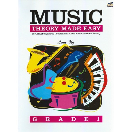 MUSIC THEORY MADE EASY GRADE 1 FOR AMEB SYLLABUS - LINA NG