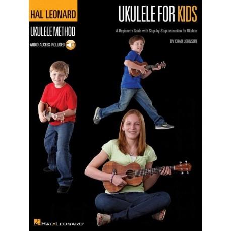 Ukulele for Kids The Hal Leonard Ukulele Method with ONLINE AUDIO INCLUDED