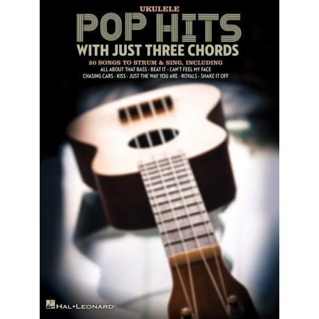 UKULELE SONGS POP HITS WITH JUST THREE CHORDS