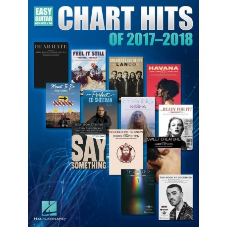 CHART HITS OF 2017-2018 EASY GUITAR THE GREATEST HITS WITH NOTES AND TAB