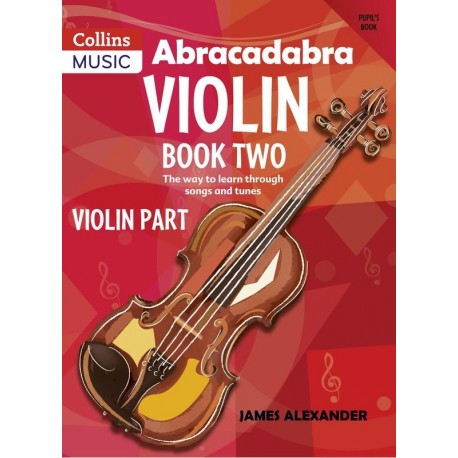ABRACADABRA VIOLIN BOOK 2 - JAMES ALEXANDER