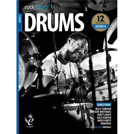 ROCKSCHOOL DRUMS GRADE 8 2018 – 2024 NEW EDITION