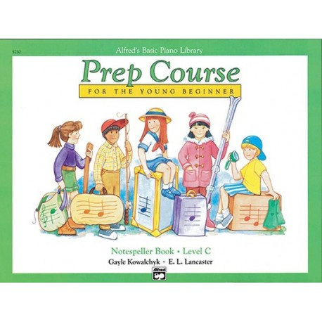 ALFRED'S BASIC PIANO PREP COURSE NOTESPELLER BOOK C FOR YOUNG BEGINNERS