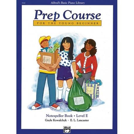 ALFRED'S BASIC PIANO PREP COURSE NOTESPELLER BOOK E FOR YOUNG BEGINNERS