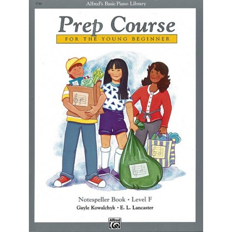 ALFRED'S BASIC PIANO PREP COURSE NOTESPELLER BOOK F FOR YOUNG BEGINNERS